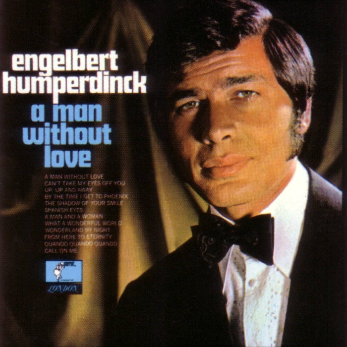 Engelbert-Humperdinck-A-Man-Without-Lov-From-Here-To-Eternity