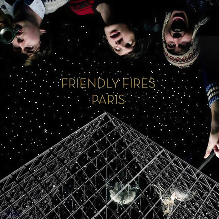 Paris_Remix_Friendly_Fires