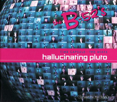 The-B-52s-Hallucinating-Pluto-Love-Shack