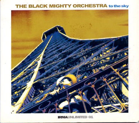Black-Mighty-Orchestra-To-The-Sky
