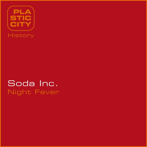 Destroy-Rock-And-Roll-Remix-Soda-Inc-Night-Fever