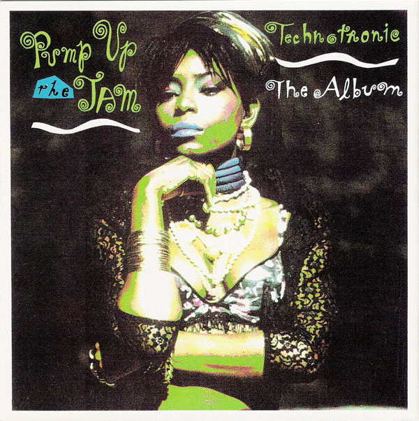 Destroy-Rock-And-Roll-Remix-Blog-Pump-Up-The-Jam-The-Album-Technotronic