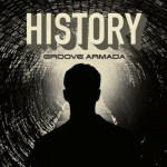 History-Groove-Armada-Grum-Remix