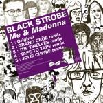 Black-Strobe-Me-And-Madonna-The-Twelves-Remix-Kitsune
