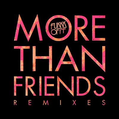 G_Fukkk-Offf-More-Than-Friends-Single