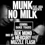 Munk-No-Milk-Mercury-Remix-Single