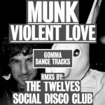 Munk-Violent-Love-Original-Single