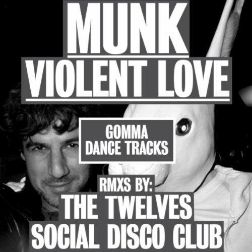 Munk-Violent-Love-Original-Single