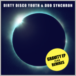D-Dirty-Disco-Youth-Duo-Synchron-Gravity-EP-Cyclone-Dumme-Jungs-Remix